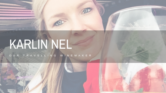 Karlin Nel, our travelling winemaker